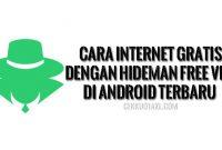 Cara Internet Gratis dengan Hideman Free VPN di Android Terbaru