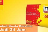 Cara Mengubah Kuota Malam Menjadi 24 jam Indosat Ooredoo