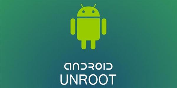 Cara Mudah Unroot Semua HP Android, Unroot Anti Gagal yang Bisa Dicoba