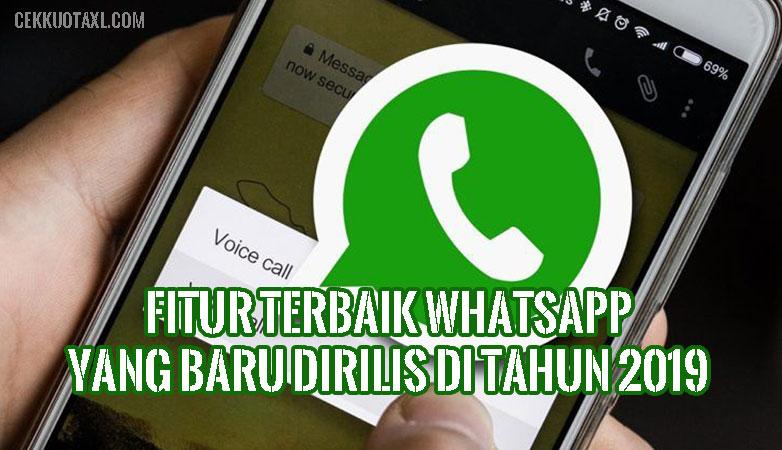 Fitur Terbaik WhatsApp yang Baru Dirilis di Tahun 2019
