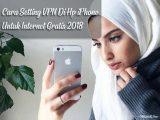 Cara Setting VPN Di Hp iPhone Untuk Internet Gratis 2018