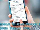 Rekomendasi Aplikasi Pencari Kerja di Android Terbaik